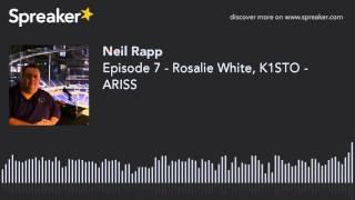 Episode 7 - Rosalie White, K1STO - ARISS