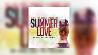 DJ-T.M. - Summer Love feat. Darnell & Young Sixx (prod by TyRo) thumbnail