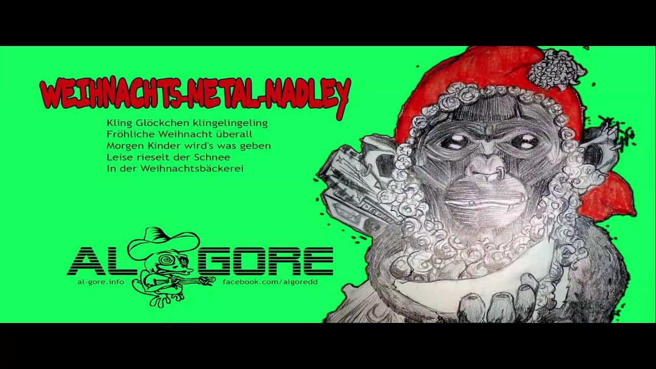Al Gore - Extrem-Weihnachtslied-Metal-Medley (veränderter Text ...