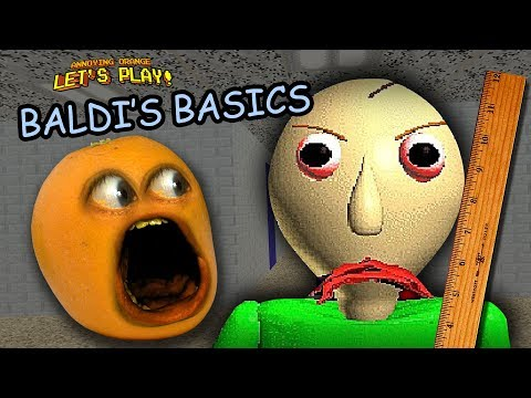 Annoying Orange plays Baldi's Basics in Education and Learning!