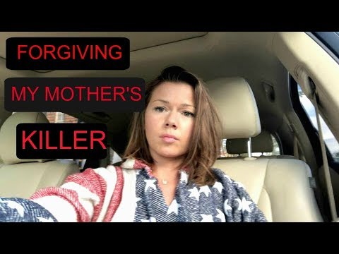 THE POWER OF FORGIVENESS: FORGIVING MY MOTHER'S KILLER