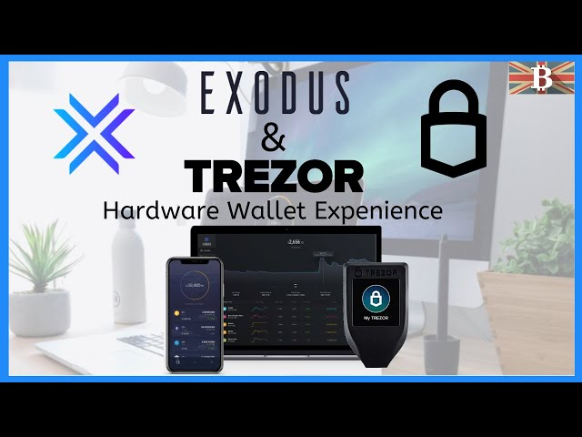 How to Connect a Trezor Wallet to Exodus