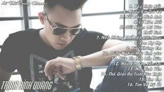 Những bài hát hay nhất của Trịnh Đình Quang | Trịnh Đình Quang