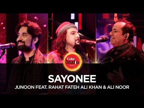 Coke Studio Season 10  Sayonee  Junoon Feat Rahat Fateh Ali Khan & Ali Noor