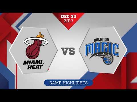 Miami Heat vs Orlando Magic: December 30, 2017
