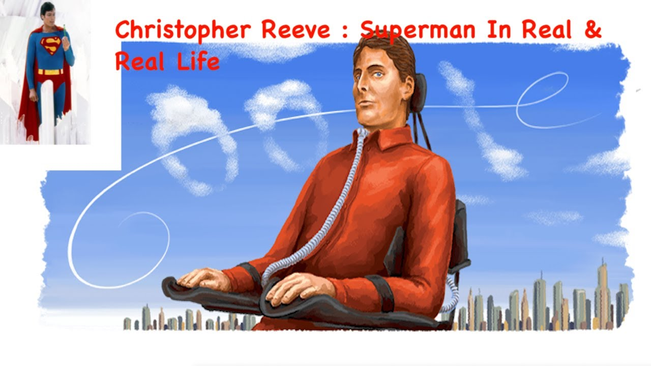 Google Doodle honors Christopher Reeve, Superman actor and ...