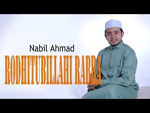 Nabil Ahmad - Rodhitubillahi Rabba