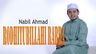 Download Video Nabil Ahmad - Rodhitubillahi Rabba MP3 3GP MP4