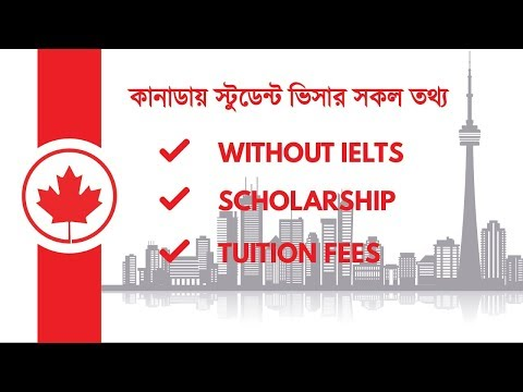 Canada Student Visa From Bangladesh / Study In Canada