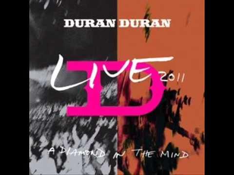 Duran Duran - A View To A Kill (A Diamond In The Mind 2011)