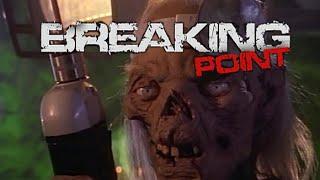 Байки из склепа #2 (Breaking Point)