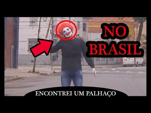ENCONTREI UM PALHAÇO ASSUSTADOR NO BRASIL (Clown in Brazil) PALHAÇOS ASSUSTADORES