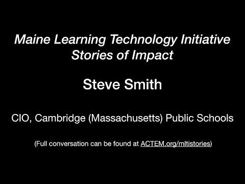 Steve Smith - Maine Tech Coordinator's Perspective as MLTI began