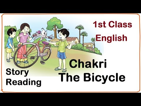 Chakri, The Bicycle, Story, 1st Class, English, Read the Story, 3rd Unit, Page No. 46,47 thumbnail