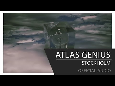 Atlas Genius - Stockholm [Official Audio]