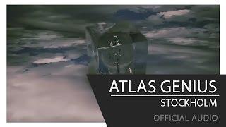 Atlas Genius - Stockholm [Official Audio] YouTube Videos