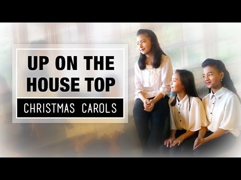 Up On The House Top - The Ultimate Christmas Collection - Best Christmas Songs & Carols