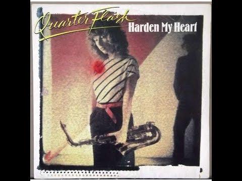 Quarterflash - Harden My Heart (1981 LP Version) HQ