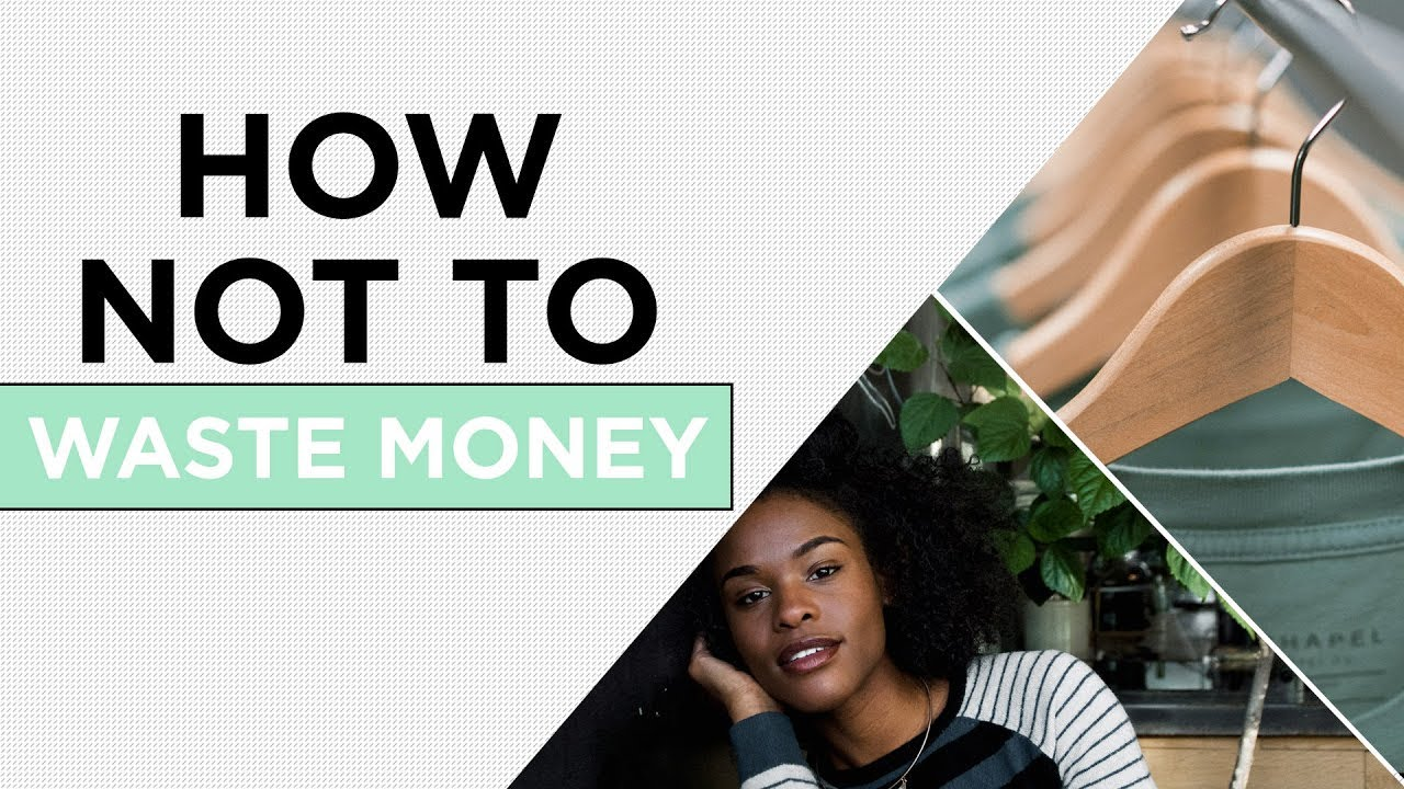 How To Not Waste Money | The 3-Minute Guide