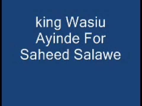 King Wasiu Ayinde ( Live and Audio Play  for Yusufu Asabari and Saheed Salawe ) 1