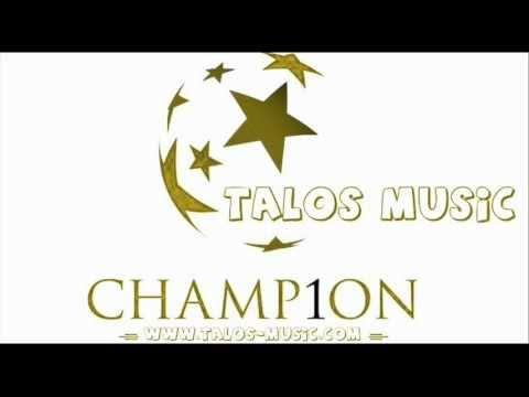 Talos Music - Champions (für DieAussenseiter)