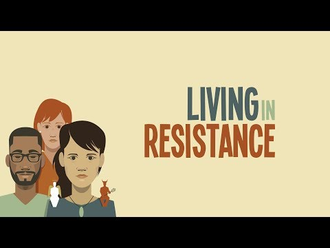 Living in Resistance
