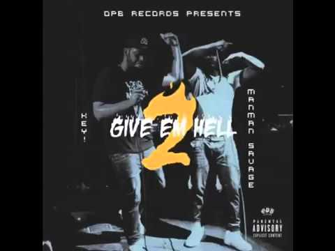 Key! & ManMan Savage - Bring Me Drank [Give Em Hell 2 Mixtape]