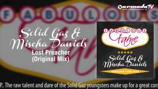 Solid Gaz & Mischa Daniels - Lost Preacher (Original Mix)