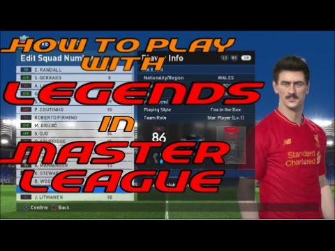 Discussion: LEGENDS in Master League - PES 2017 - PS4 - Liverpool Special, Rush, Fowler & Owen