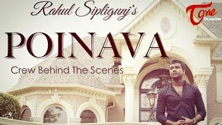 Rahul Sipligunj's POINAVA (Crew behind the Scenes) - TeluguOne