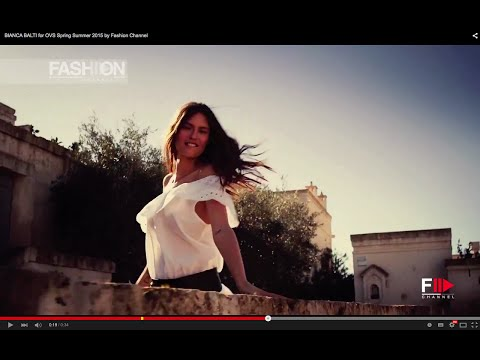BIANCA BALTI for OVS Spring Summer 2015 by Fashion Channel