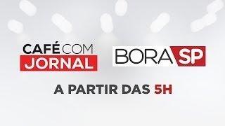 [AO VIVO] CAFÉ COM JORNAL E BORA SP - 12/11/2019