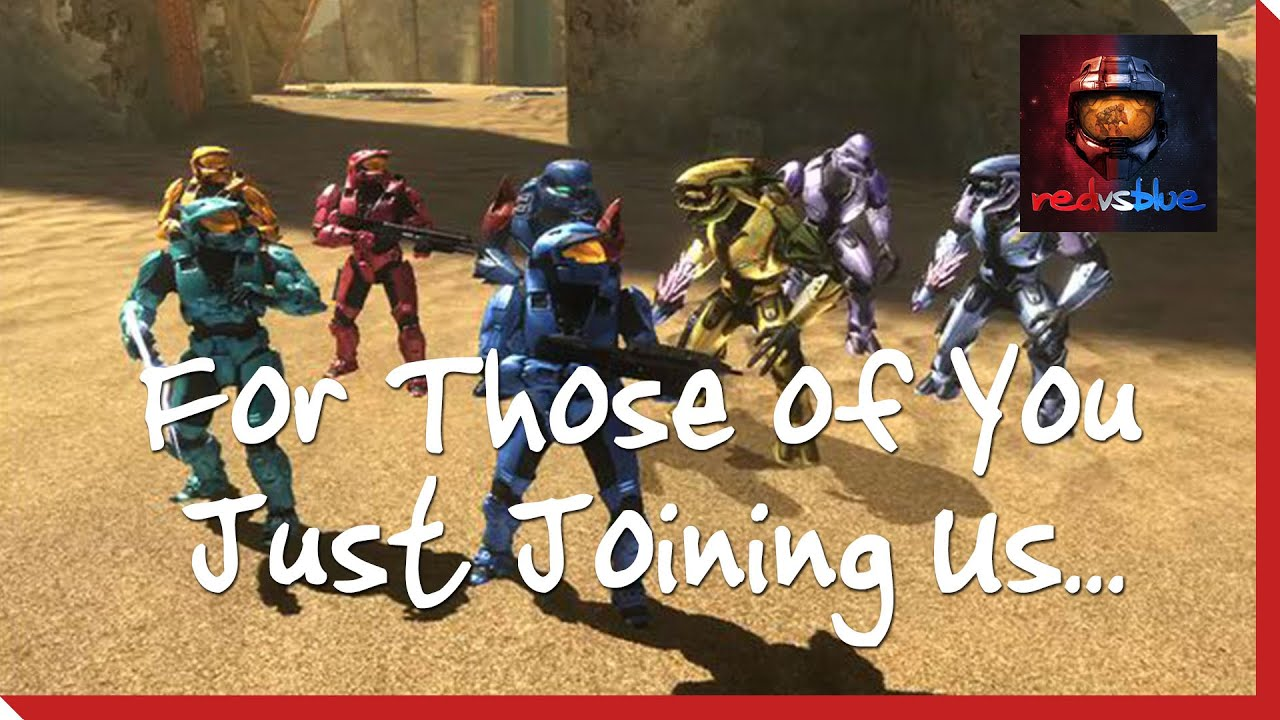 Download Season 8, Chapter 1 - For Those of You Just Joining Us…   Red vs. Blue