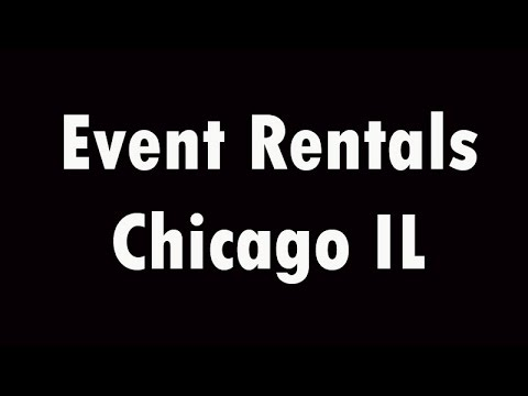 Thumbnail for Event Rentals Chicago IL