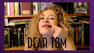 Dear Tom | The One When I'm Toothless Thumbnail