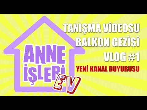 Tanışma Videosu Balkon Gezisi Ve Yeni Kanal Duyurusu
