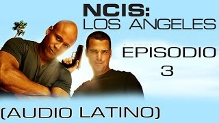 NCIS: Los Angeles - 1x03 (Audio Latino)   Español Latino