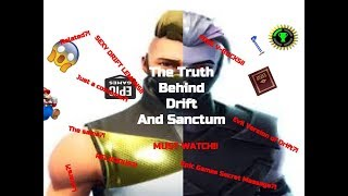 The Truth Behind Drift and Sanctum (Fortnite Theory)