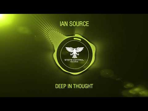OUT NOW! Ian Source - Deep In Thought [TEASER]