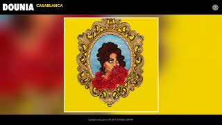 [3.25 MB] Dounia - Casablanca (Audio)
