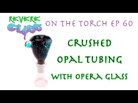 Crushed Opal Tubing with Opera Glass || REVERE GLASS ||