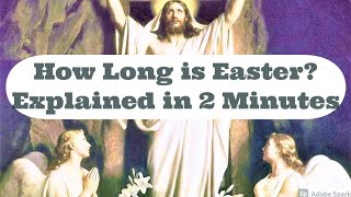 How Long is Easter ? Explained in 2 Minutes - ALL You Need to Know!