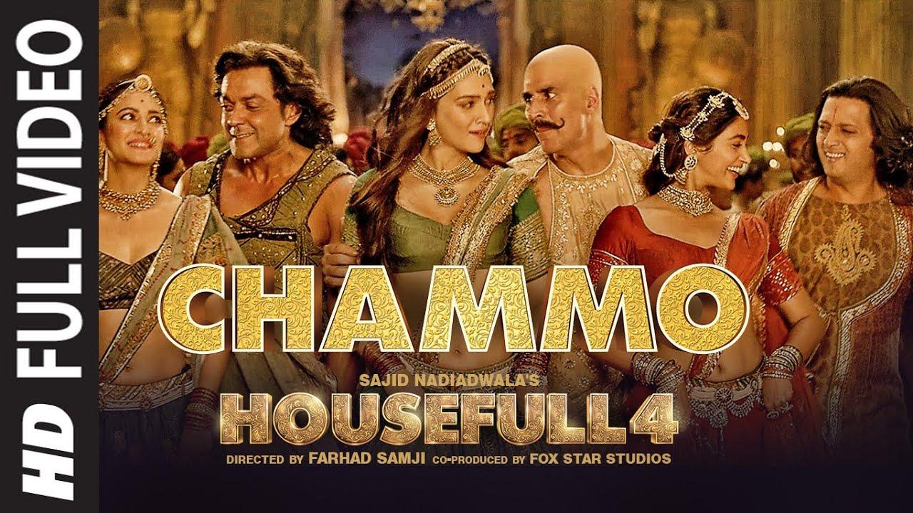 Full Video: CHAMMO | Housefull 4 |Akshay Kumar,Riteish D,Bobby D,Kriti S,Pooja H,Kriti K |Sohail Sen