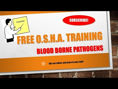 Free Blood Borne Pathogens Training per OSHA Requiremens