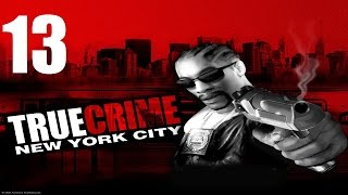 True Crime: New York City - Прохождение Часть 13[Конец] (PC)