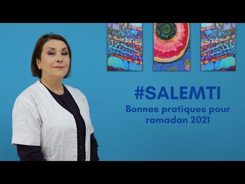 #SALEMTI : Bonnes pratiques pour ramadan 2021