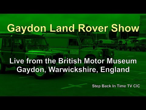 Gaydon Land-Rover Show LIVE! : 70th Anniversary of Land-Rover.