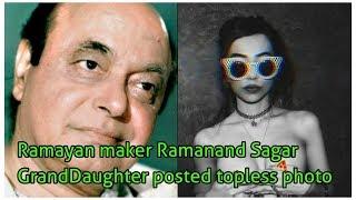 Ramayan maker Ramanand Sagar GrandDaughter posted topless photo