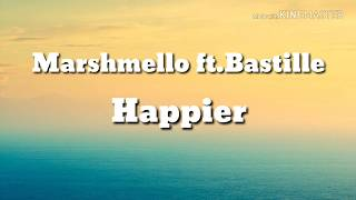 Marshmello Ft.bastille - Happier  Lyrics