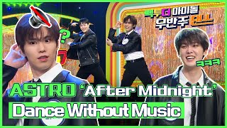 (Eng sub)[무반주댄스] 아스트로(ASTRO)의Dance without Music- 'After M…